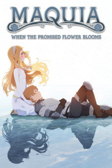Maquia : When the promised Flower blooms (2018) - Stream Complet
